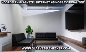 Je kunt interactieve TV in betere en een hogere kwaliteit bekijken